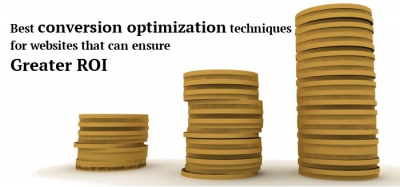 Best conversion optimization techniques for websites that can ensure greater ROI