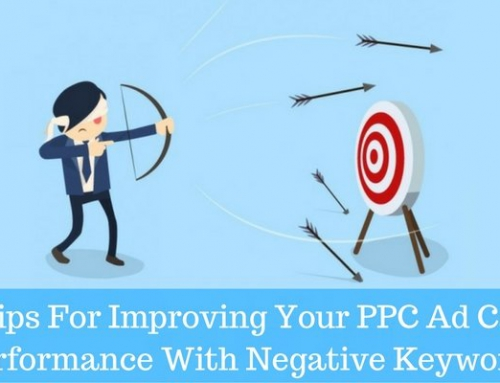 Useful Tips For Improving Your PPC Ad Campaign Performance With Negative Keywords